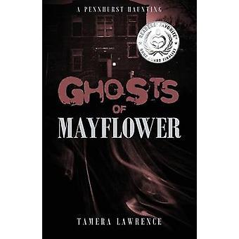 Spøgelser af Mayflower en uforglemmelige Pennhurst af Lawrence & Ditte