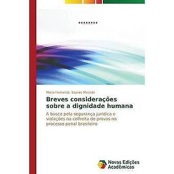 Breves consideraes sobre een dignidade humana door Soares Macedo Maria Fernanda