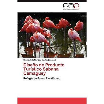 DISEO de Producto Turstico Sabana-Camagüey von Martn Snchez Gloria De La Caridad
