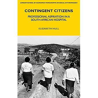 Ciudadanos contingentes: aspiración profesional en un hospital sudafricano (monografías de la LSE sobre antropología social)