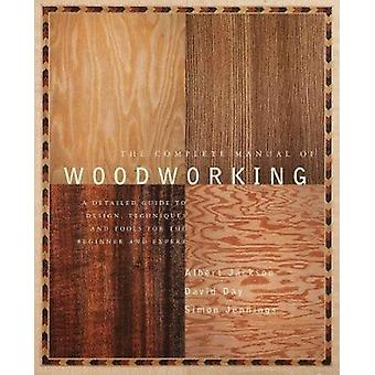 The Complete Manual of Woodworking by Albert Jackson - David Day - 97