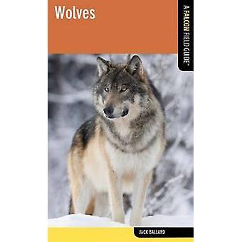 Wolves by Jack Ballard - 9780762782352 Book