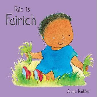 Faic is Fairich by Annie Kubler - Annie Kubler - Johan Smith - 978086