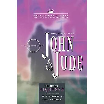 The Books of 1 - 2 - 3 John and Jude - Forgiveness - Love - & Cour