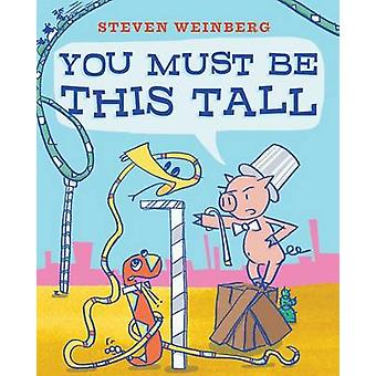 You Must Be This Tall by Steven Weinberg - Steven Weinberg - 97814814