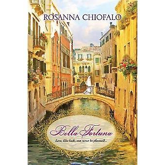 Bella Fortuna by Bella Fortuna - 9781496716385 Book