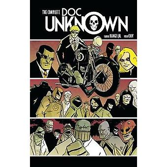 The Complete Doc Unknown by Ryan Cody - 9781506702889 Book