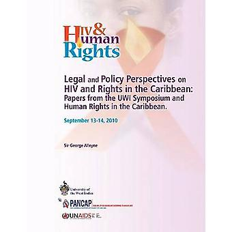 Legal and Policy Perspectives on HIV and Human Rights in the Caribbea
