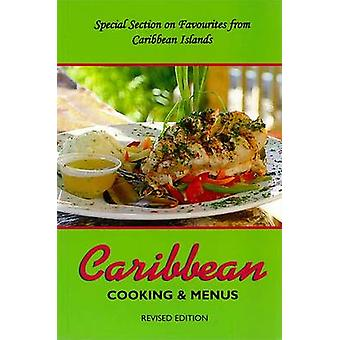 Caribbean Cooking & Menu's (Revised edition) by Dawn Henry - Mike Hen