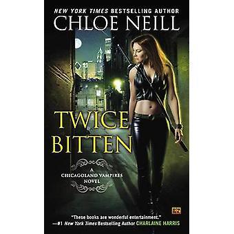 Twice Bitten - A Chicagoland Vampires Novel by Chloe Neill - 978045147