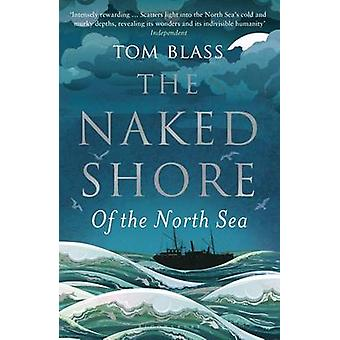 Naked Shore by Tom Blass