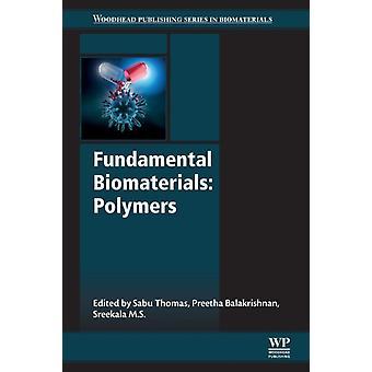 Fundamental Biomaterials Polymers by Thomas & Sabu