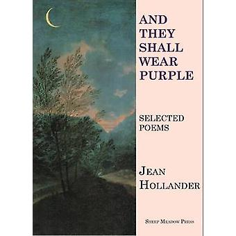 And They Shall Wear Purple by Jean Hollander