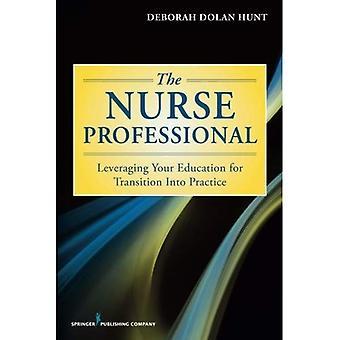 Sjuksköterskan Professional: Utnyttja din utbildning för övergång till praktik
