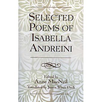 Selected Poems of Isabella Andreini by Andreini & Isabella
