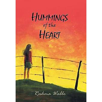 HUMMINGS OF THE HEART by Wable & Reshma