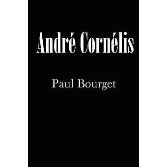 Andr Cornlis by Bourget & Paul