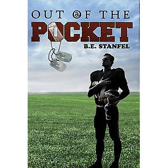 Out of the Pocket by Stanfel & B. E.