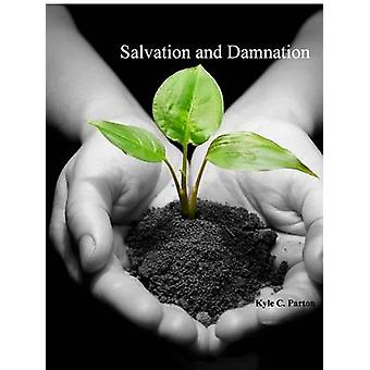 Salvation  Damnation by Parton & Kyle