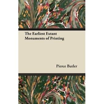 The Earliest Extant Monuments of Printing by Butler & Pierce