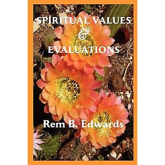 Spiritual Values and Evaluations by Edwards & Rem Blanchard