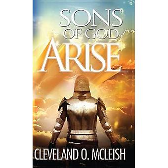 Sons Of God Arise by Cleveland & McLeish O.
