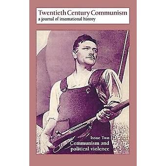 Communism and Political Violence by Worley & Matthew
