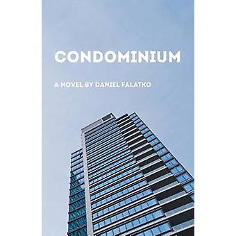 Condominium by Falatko & Daniel