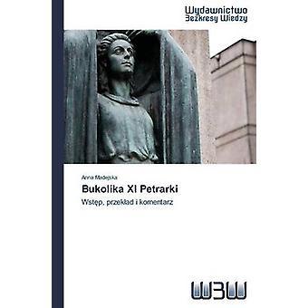 Bukolika XI Petrarki by Madejska Anna