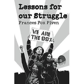 Lessons For Our Struggle by Frances Fox Piven - 9781608462162 Book