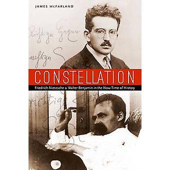 Constellation - Friedrich Nietzsche and Walter Benjamin in the Now-tim