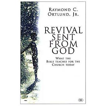 Revival Sent from God - What the Bible Teaches for the Church Today by