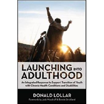 Launching into Adulthood - An Integrated Response to Support Transitio