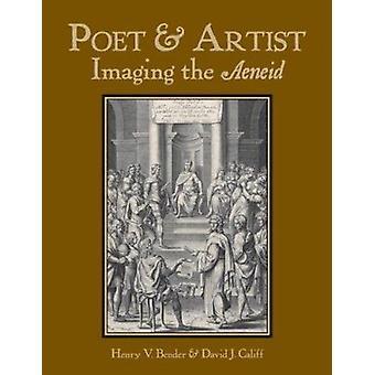 Poet & Artist - Imaging the Aeneid by Virgil - 9780865165854 Book