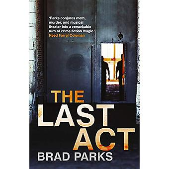The Last Act by Brad Parks - 9780571346486 Book