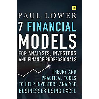 7 Financial Models for Analysts - Investors and Finance Professionals