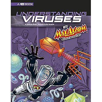 Understanding Viruses with Max Axiom - Super Scientist - 4D An Augment