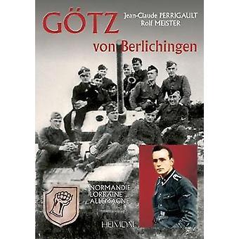 GaTz Von Berlichingen  Volume 1 by Jean Claude Perrigault & Rolf Meister