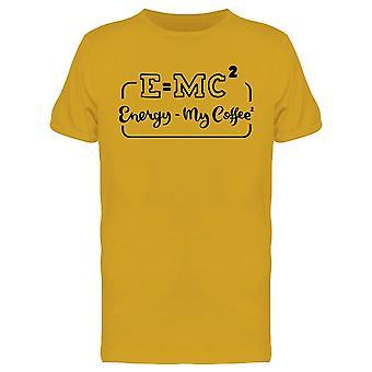 E - Mc2 Energia Il Mio Caffè 2 Tee Uomini's -Immagine di Shutterstock