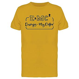 E = Mc2 Energy My Coffee 2 Tee Men's -Image par Shutterstock
