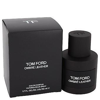 Tom Ford Ombre læder Eau De Parfum Spray (Unisex) af Tom Ford 1,7 oz Eau De Parfum Spray