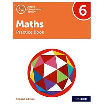Oxford International Primary Maths Second Edition Practice Book 6 par Tony Cotton