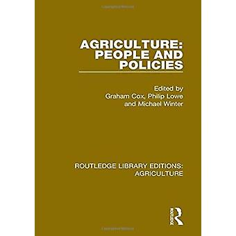 Agriculture People and Policies by Edited by Graham Cox & Edited by Philip Lowe & Edited by Michael Winter