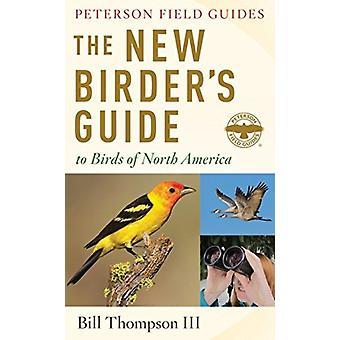 دليل الطيور الجديدة لطيور أمريكا الشمالية من قبل بيل طومسون الثالث وطومسون الثالث