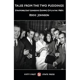 Tales from the Two Puddings by Johnson & Eddie