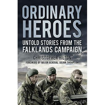 Ordinary Heroes by Christopher Hilton