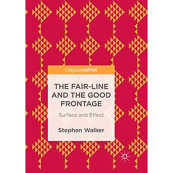The FairLine and the Good Frontage by Stephen Walker