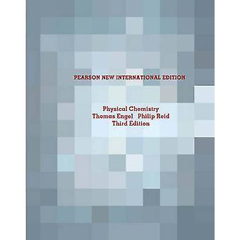 Physical Chemistry Pearson New International Edition by Thomas EngelPhilip Reid