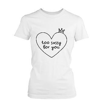 Alltför kaxig för dig roliga Graphic Tee - White Cotton Women's T-Shirt