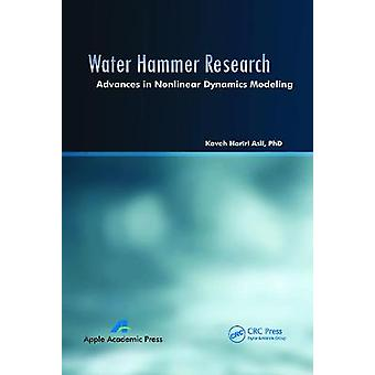 Water Hammer Research Advances in Nonlinear Dynamics Modeling
